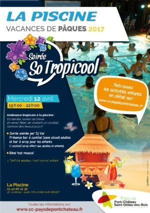 Soirée So Tropicool - La Piscine - 12 avril 2017