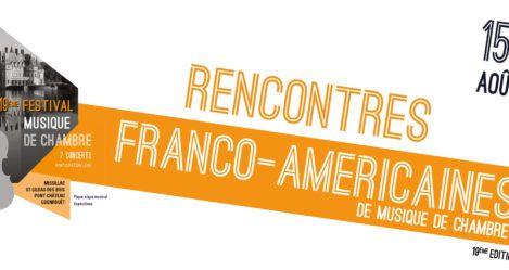 Rencontres Franco-Américaines // Ouverture des réservations